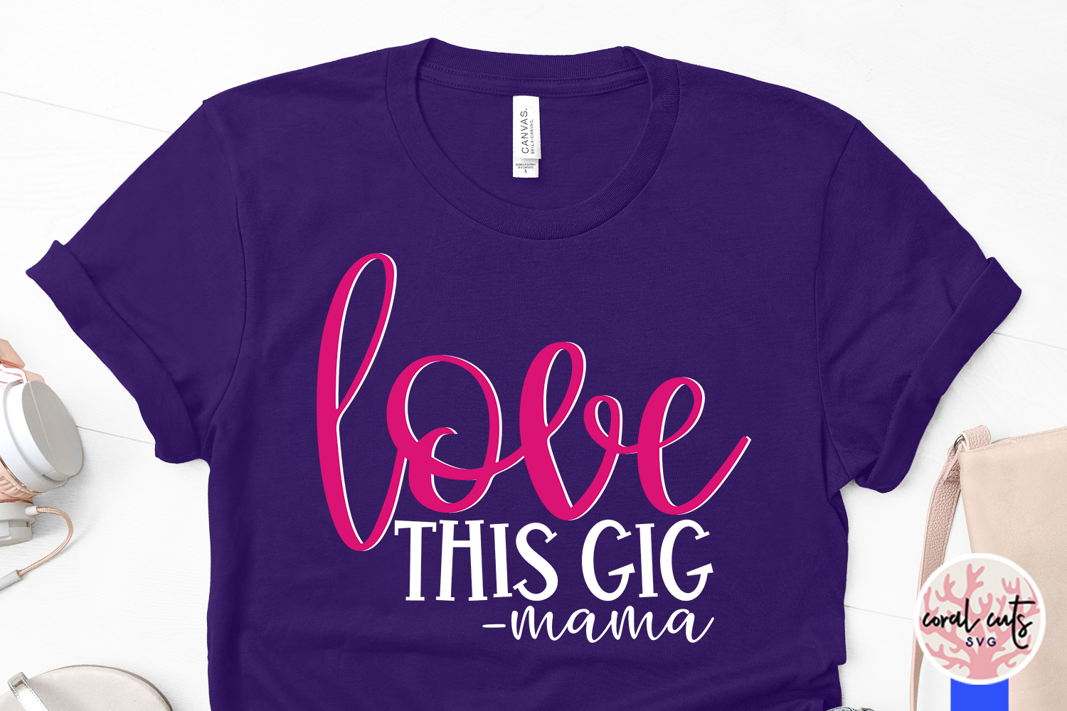 Love this gig mama - Mother SVG EPS DXF PNG Cutting File example image 3