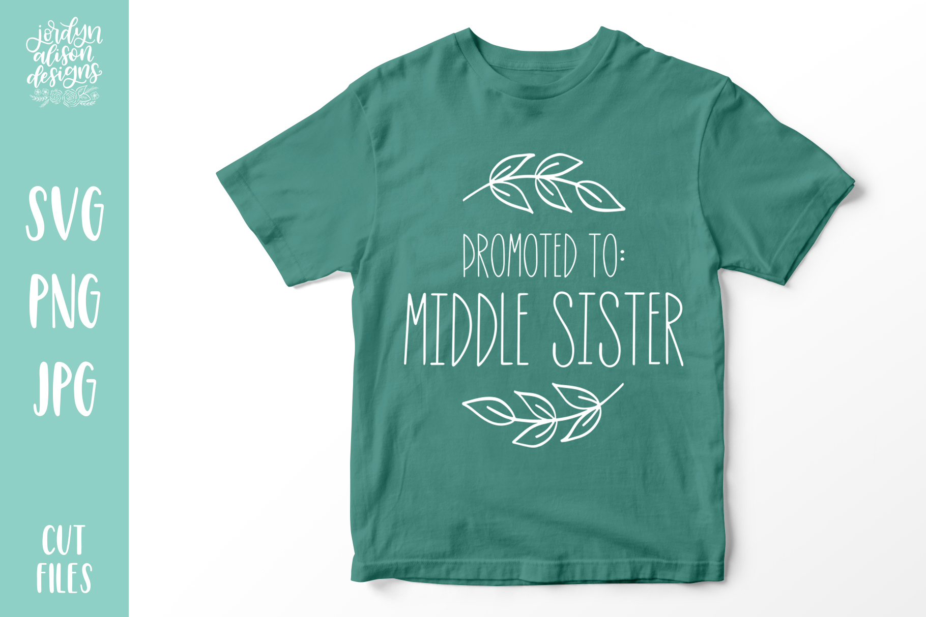 Promoted to Middle Sister, New Baby SVG Cut File example image 1