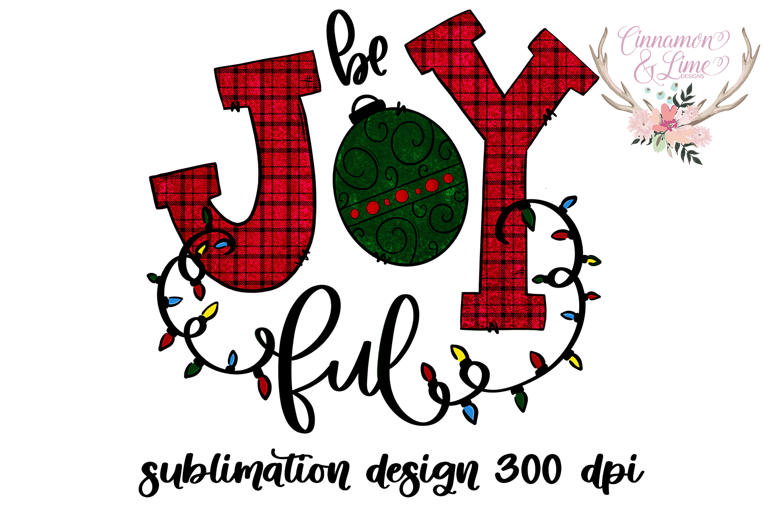 Christmas Sublimation Design - Be Joyful PNG example image 2