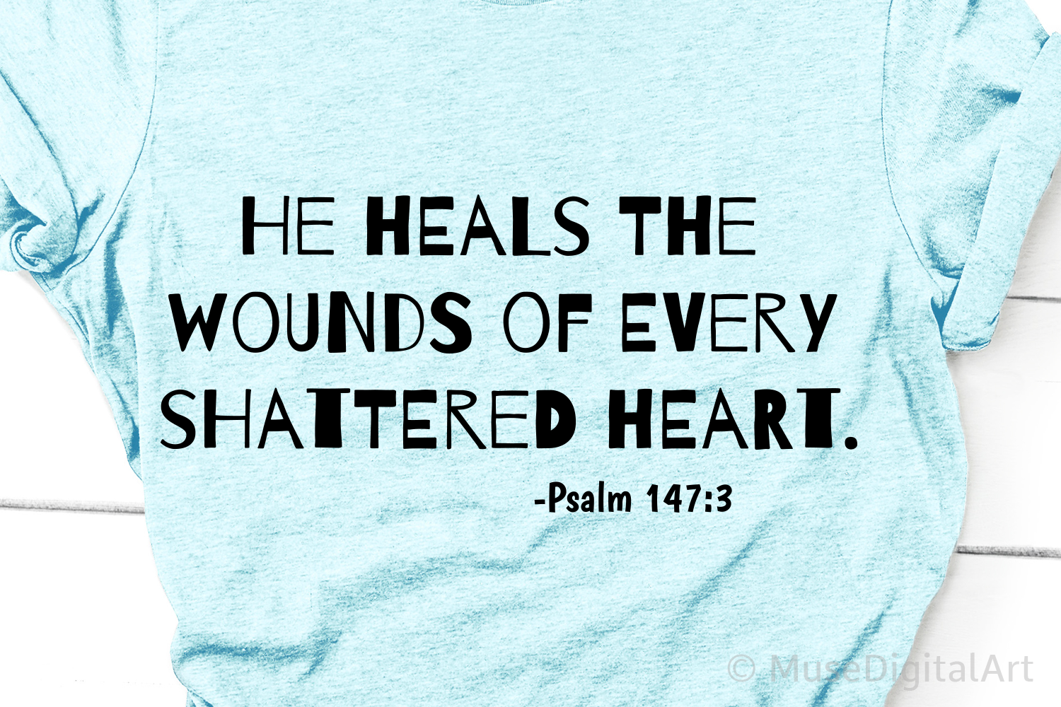 He Heals the Wounds of Every Shattered Heart Svg, Scripture example image 1