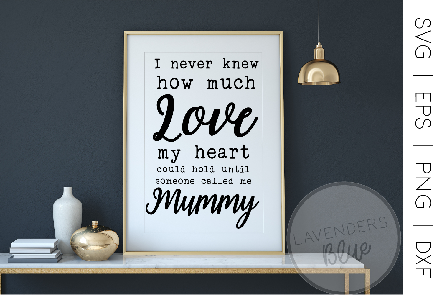 Mummy Quote | SVG | Mum Print example image 1
