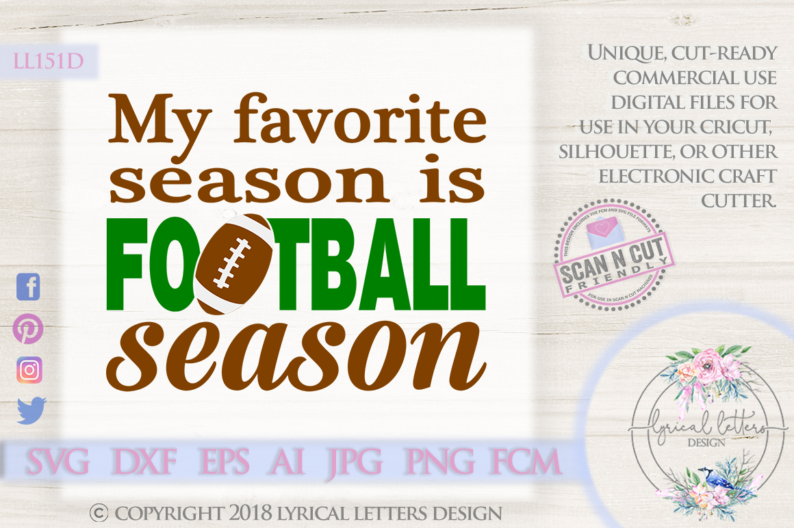 My Favorite Season is Football Season SVG DXF Cut File LL151 example image 1