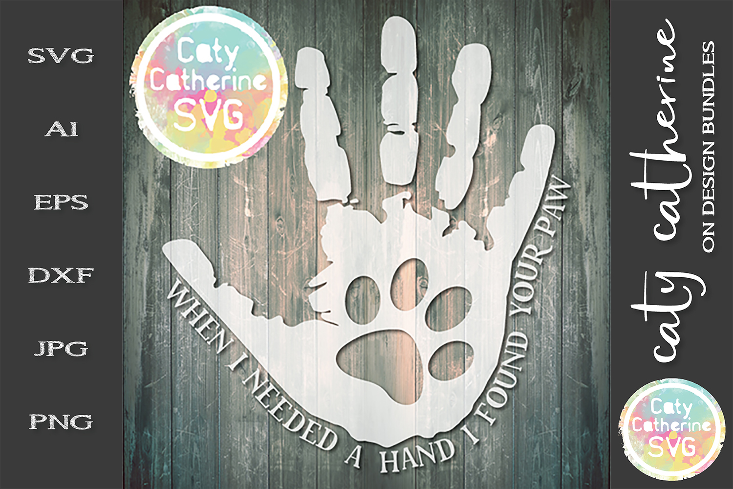When I Needed A Hand I Found Your Paw SVG Cut File example image 1