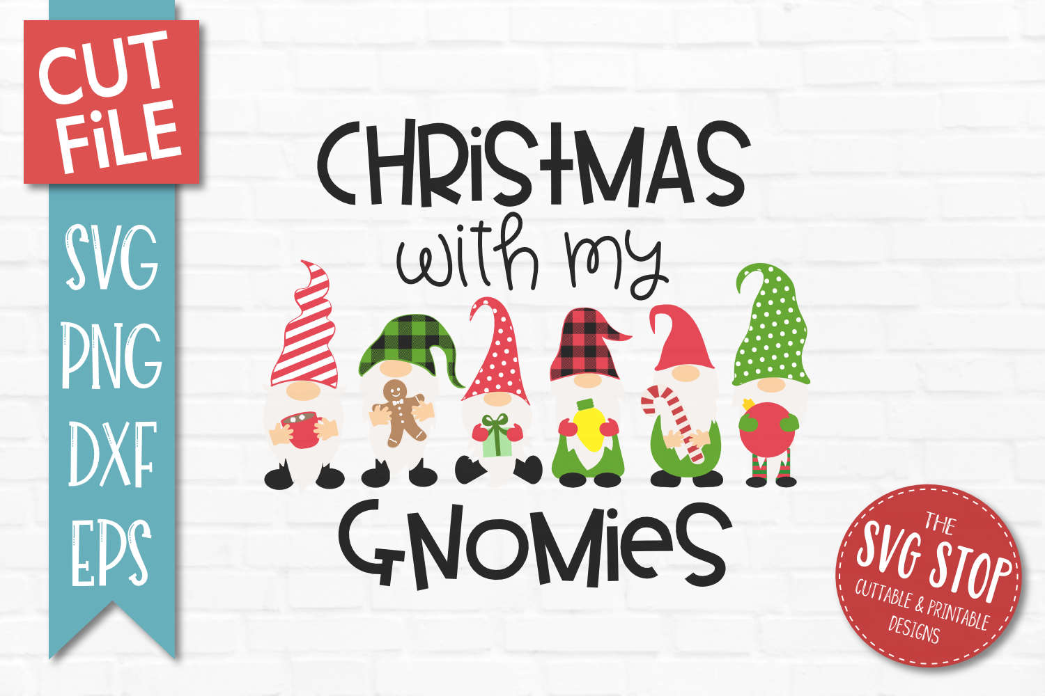 Christmas With My Gnomies SVG, PNG, DXF, EPS example image 1