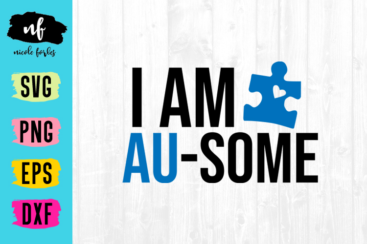 I Am Au-Some SVG Cut File example image 1