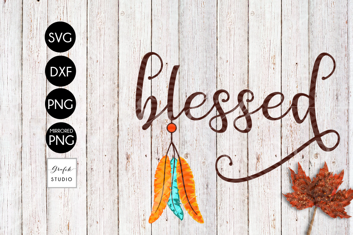 Feathers Native Blessed Thanksgiving SVG File, DXF file, PNG file example image 2