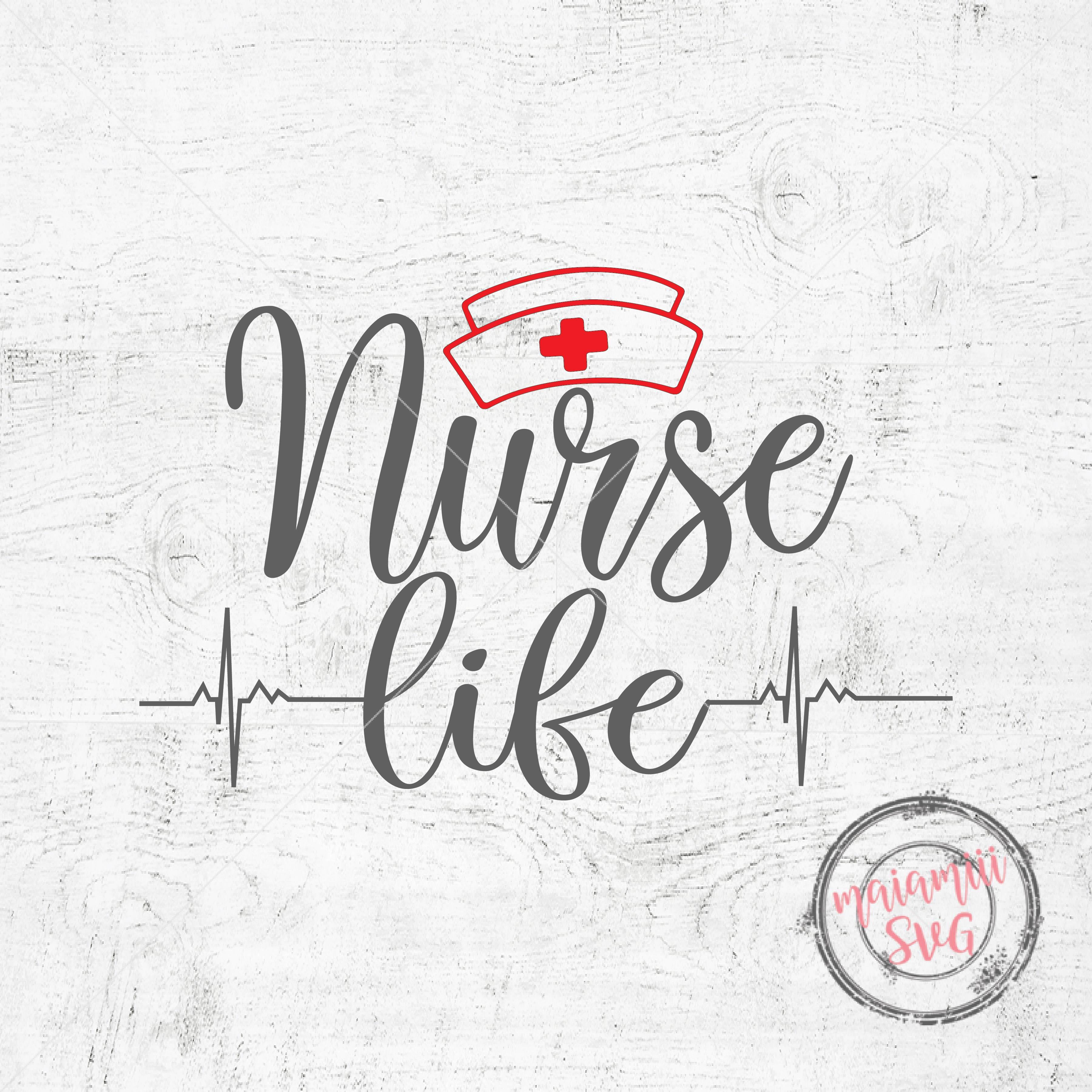 Nurse Life Svg Nursing Svg Quote Svg Cna Svg File Cricut File Nurse Svg Nurse Cut Files Doctor Svg 95903 Svgs Design Bundles