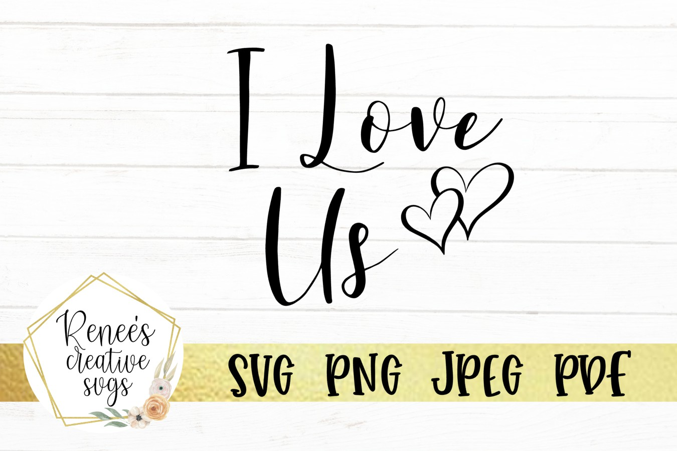 I love Us|Love Quotes | SVG Cut File example image 2