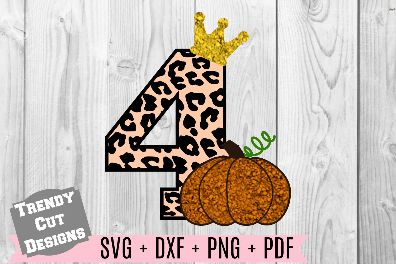 Pumpkin 4th Birthday, Cheetah Print, Crown SVG DXF PDF PNG example image 1