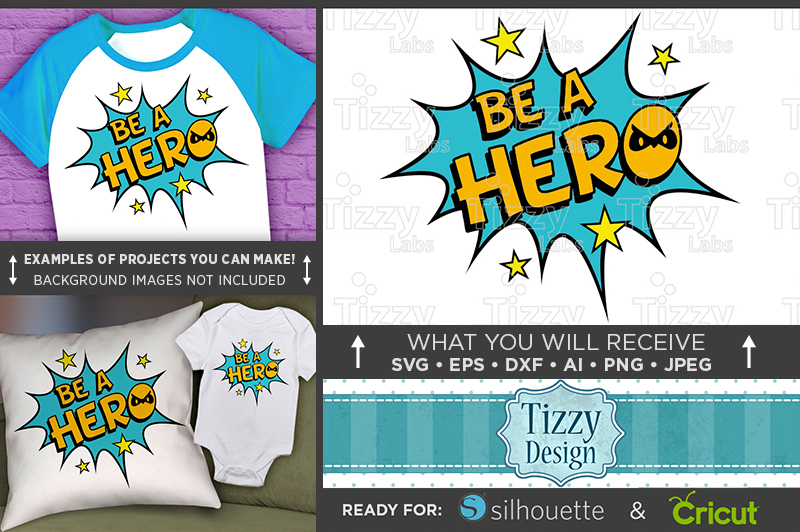 Be A Hero SVG - Be A Hero SVG File - Kid Shirt Design - 1025 example image 1