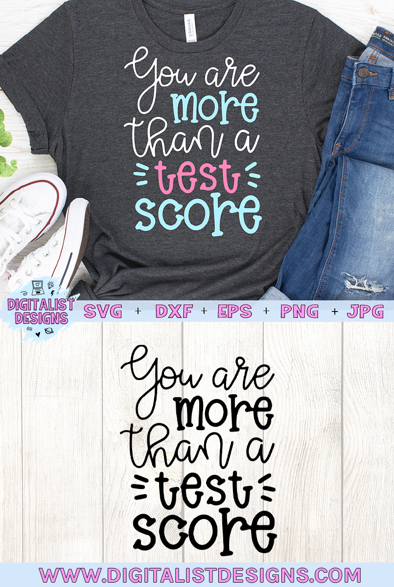 You are More than a Test Score SVG, Teacher SVG example image 2