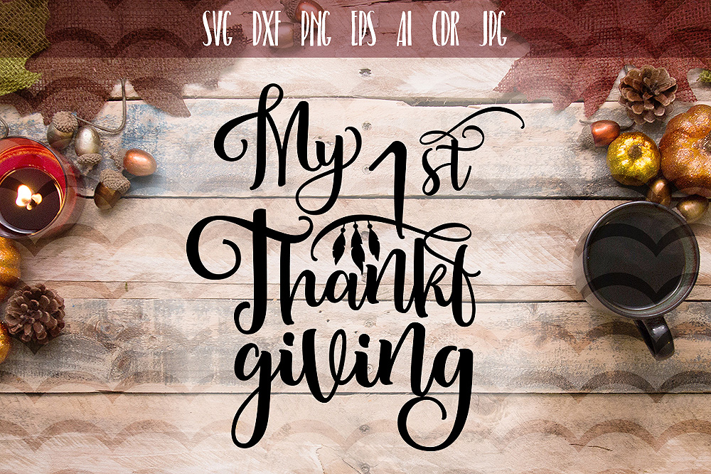 My 1 st Thanksgiving SVG example image 1