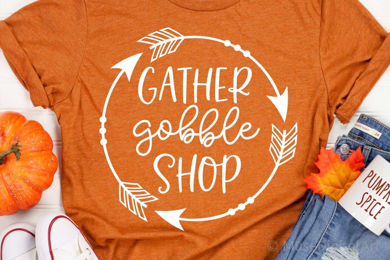 Gather Gobble Shop Svg, Thanksgiving Svg, Black Friday Svg example image 2