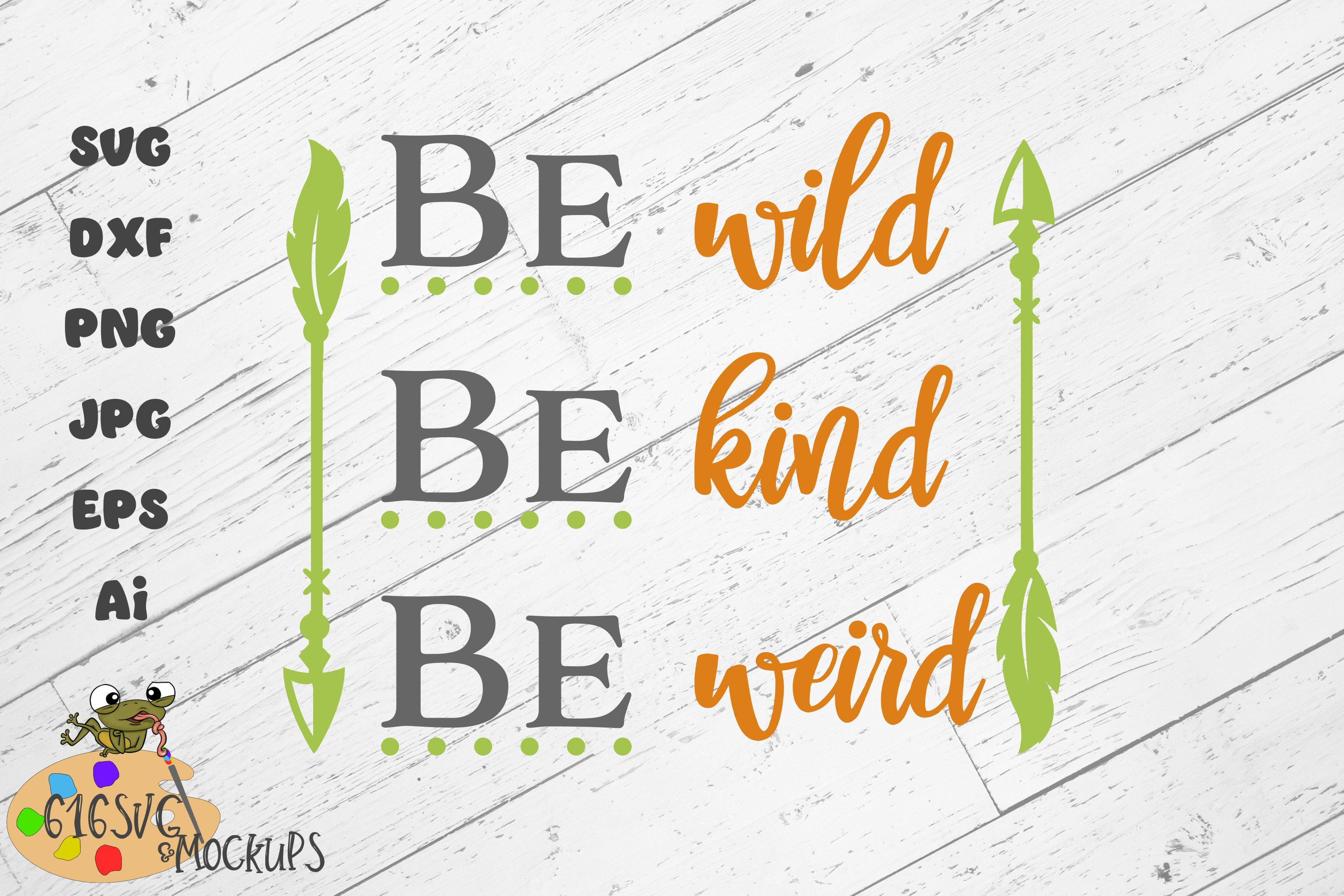 Be Wild Be Kind Be Weird SVG example image 1