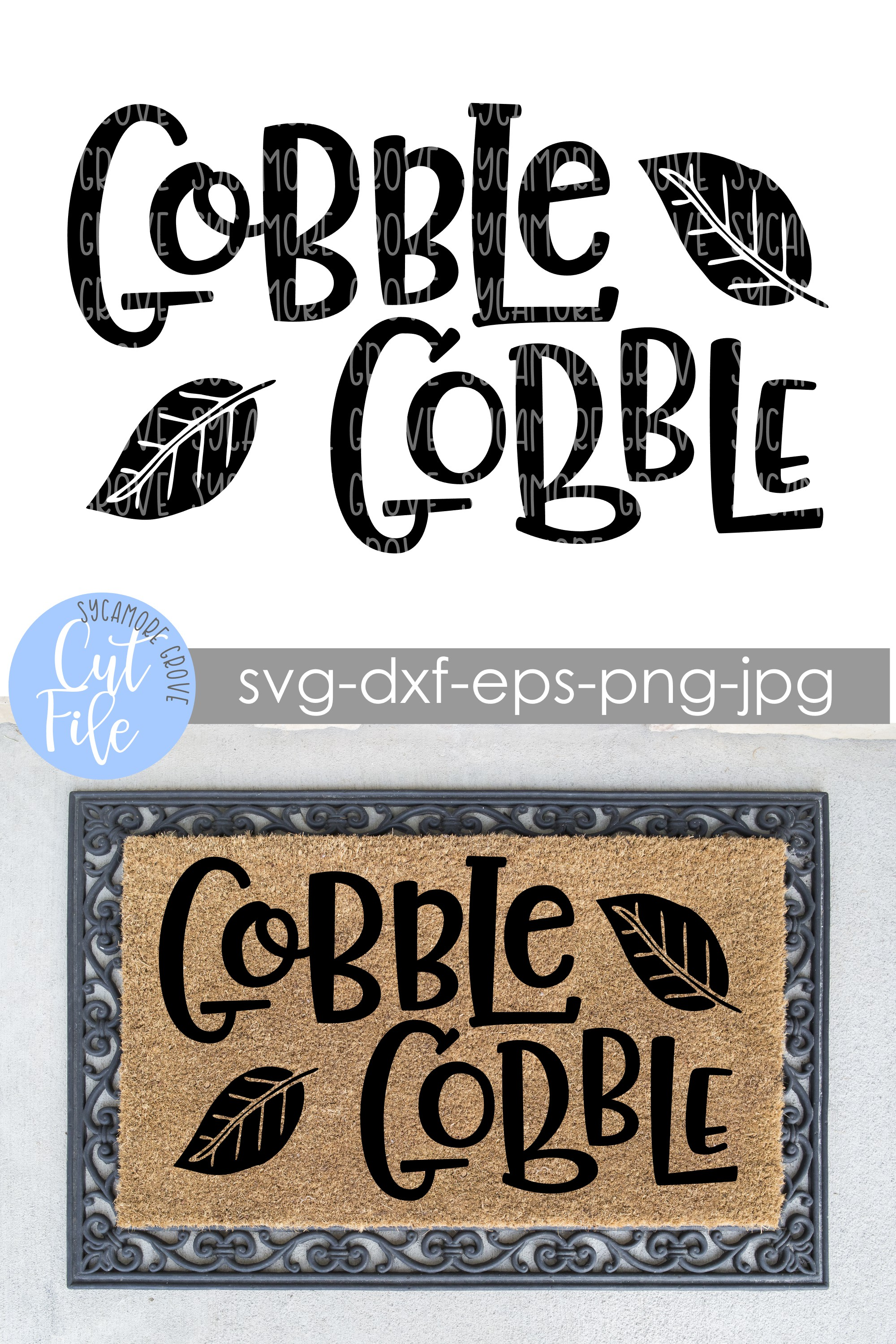 Gobble Gobble| Thanksgiving Doormat | SVG Cut File example image 3