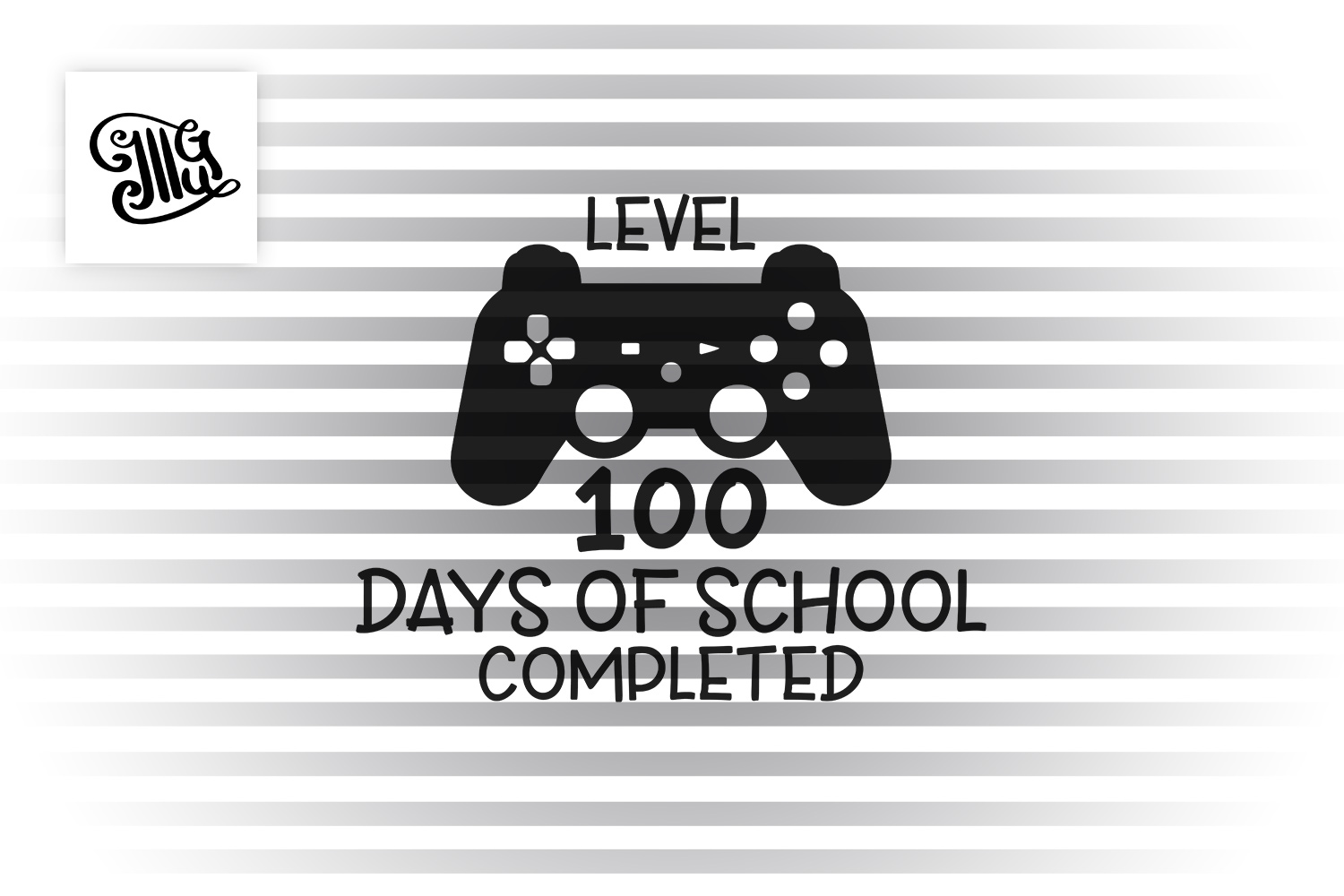 level 100 days of school completed svg example image 2