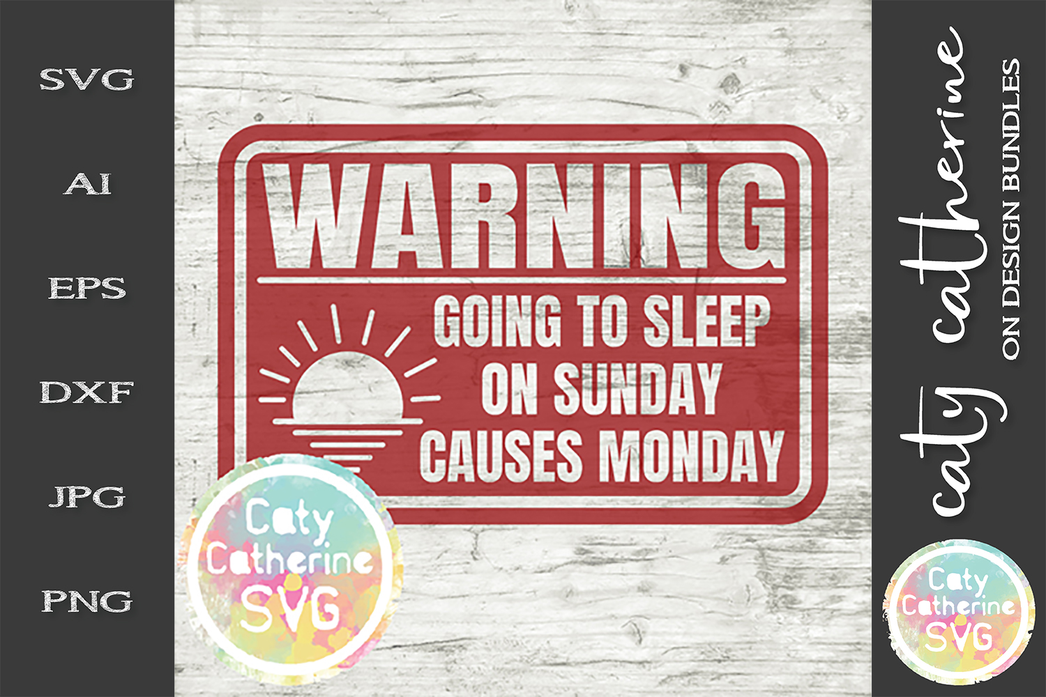 Warning Going To Sleep on Sunday Causes Mondays SVG Cut File example image 1