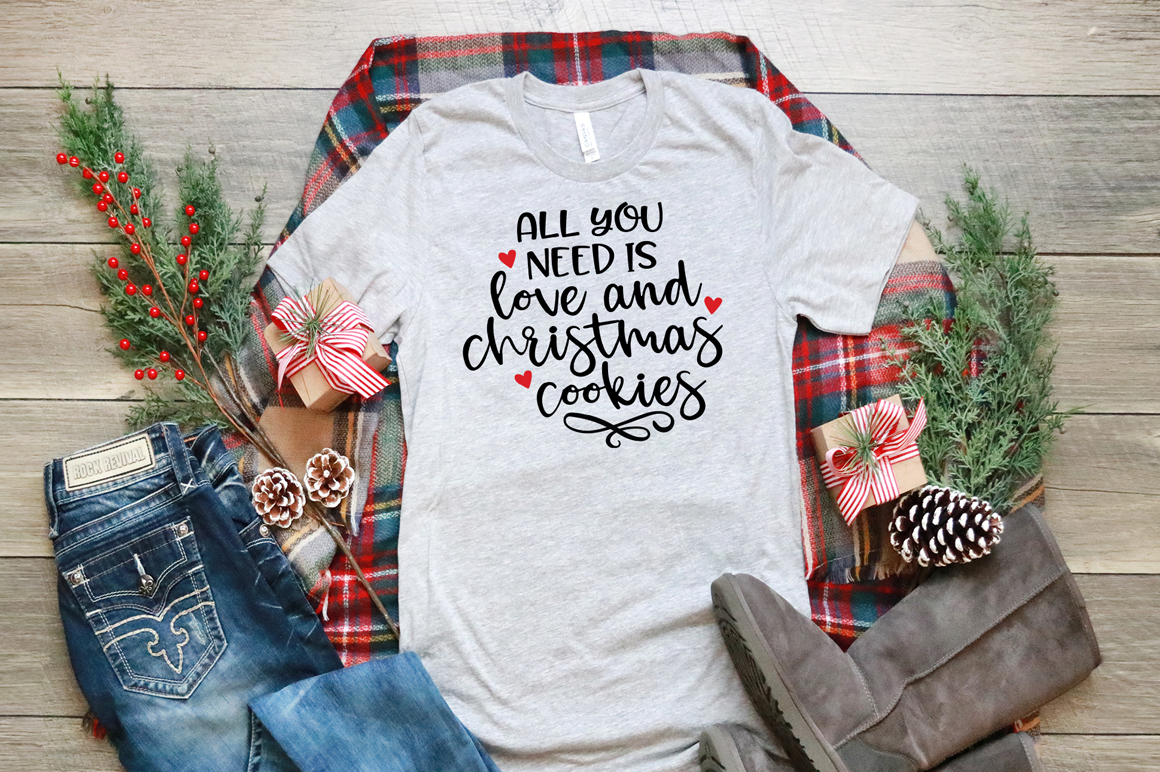 Christmas Quotes SVG - All You need Is Love and Cookies example image 3