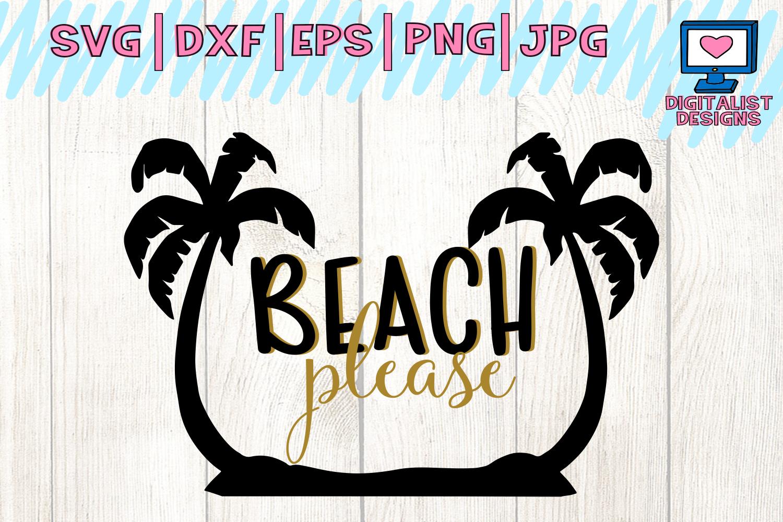 Download beach svg, summer svg, beach please svg, svg for cricut ...