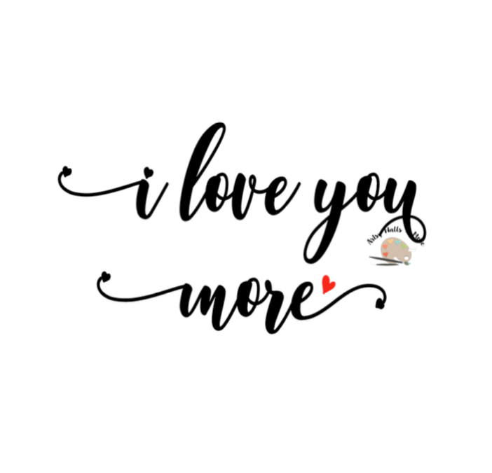 Download I love you more svg Valentine's day svg, wedding picture ...