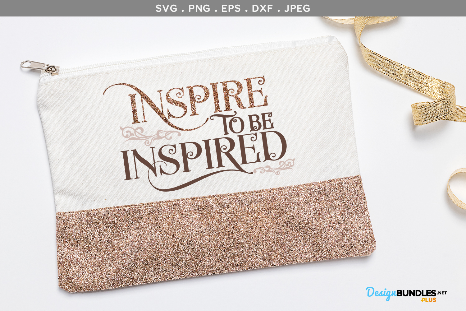 Inspire to be Inspired - svg cut file example image 1