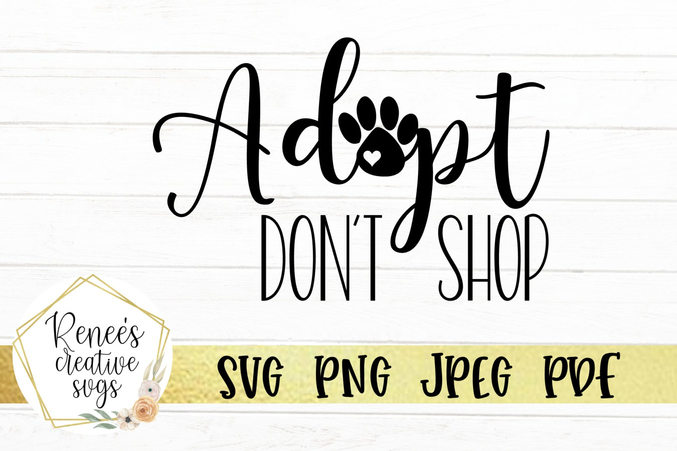 Adopt Don't Shop | Pets | SVG Cutting File example image 2