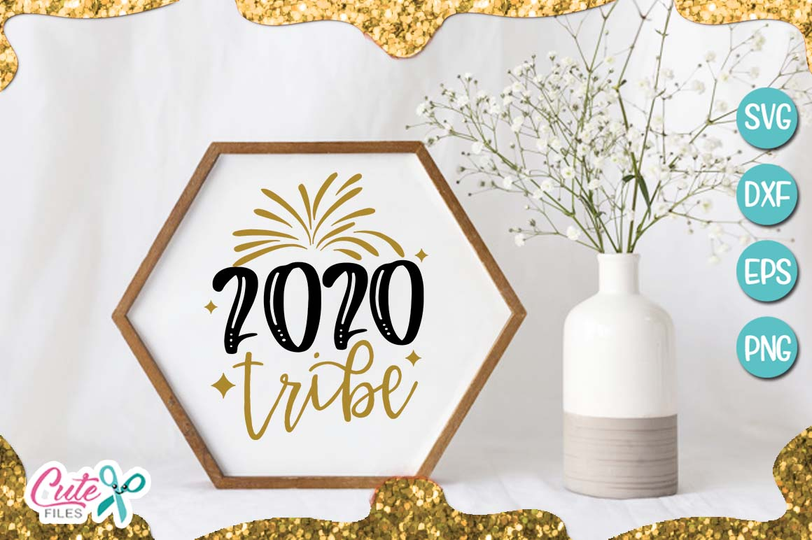 2020 tribe, New Year SVG for crafter example image 1