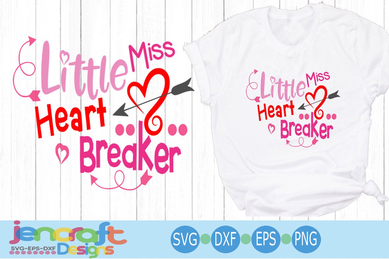 Valentine svg - Little Miss Heartbreaker svg Toddler Baby example image 1