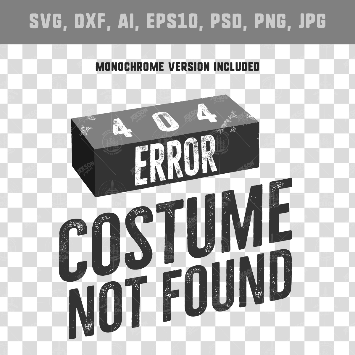 404 Error SVG - Costume Not Found Cut Files Funny T-Shirt