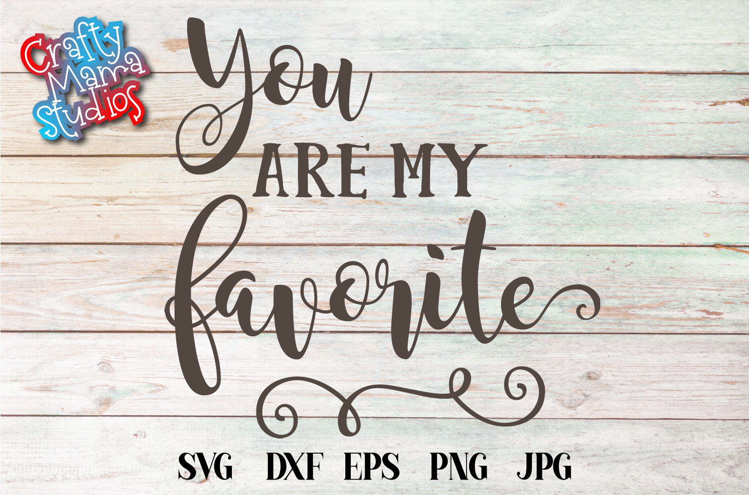 You Are My Favorite SVG, Wedding, Love, Sublimation example image 1