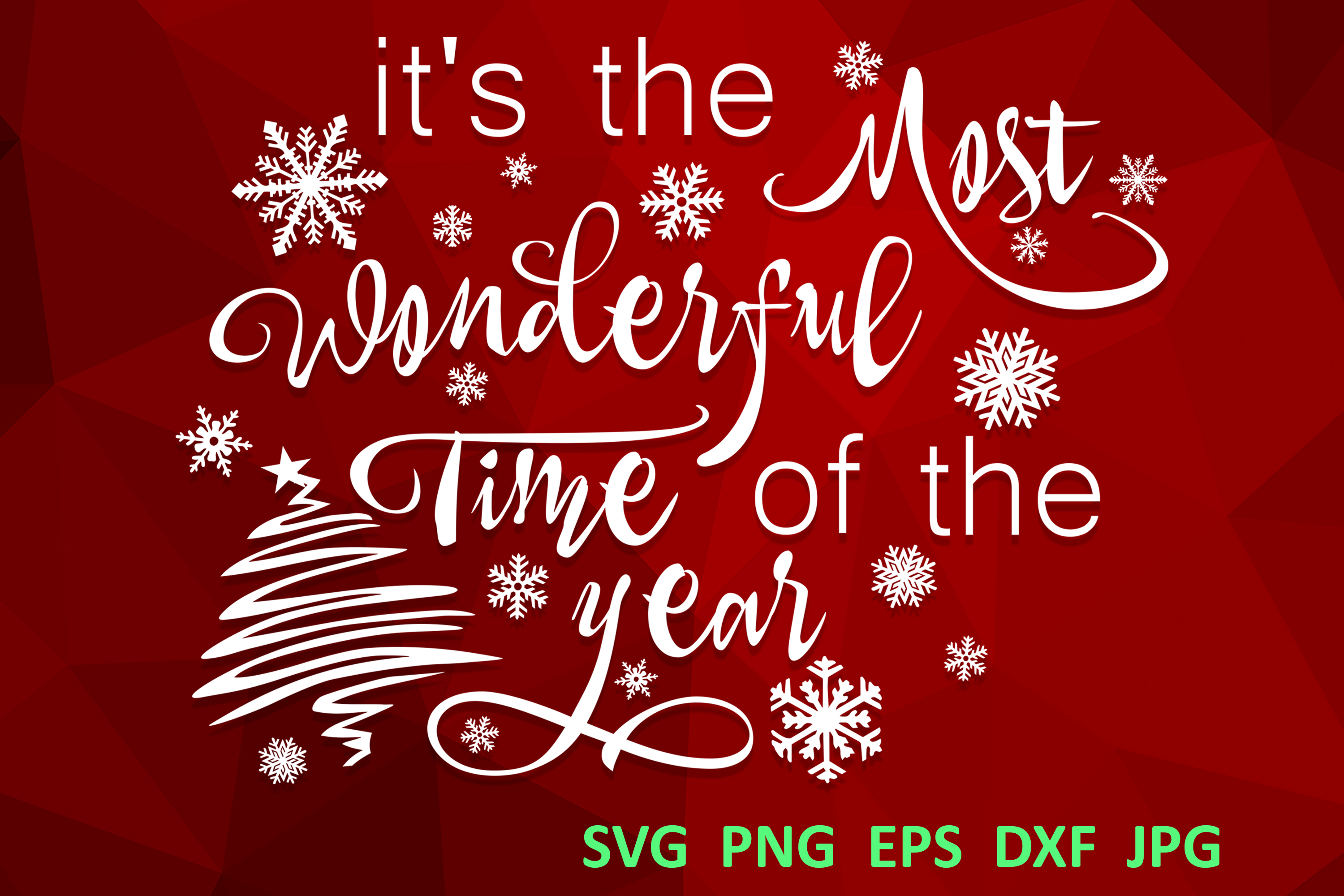 Christmas svg Its the most wonderful time of the year Winter example image 1