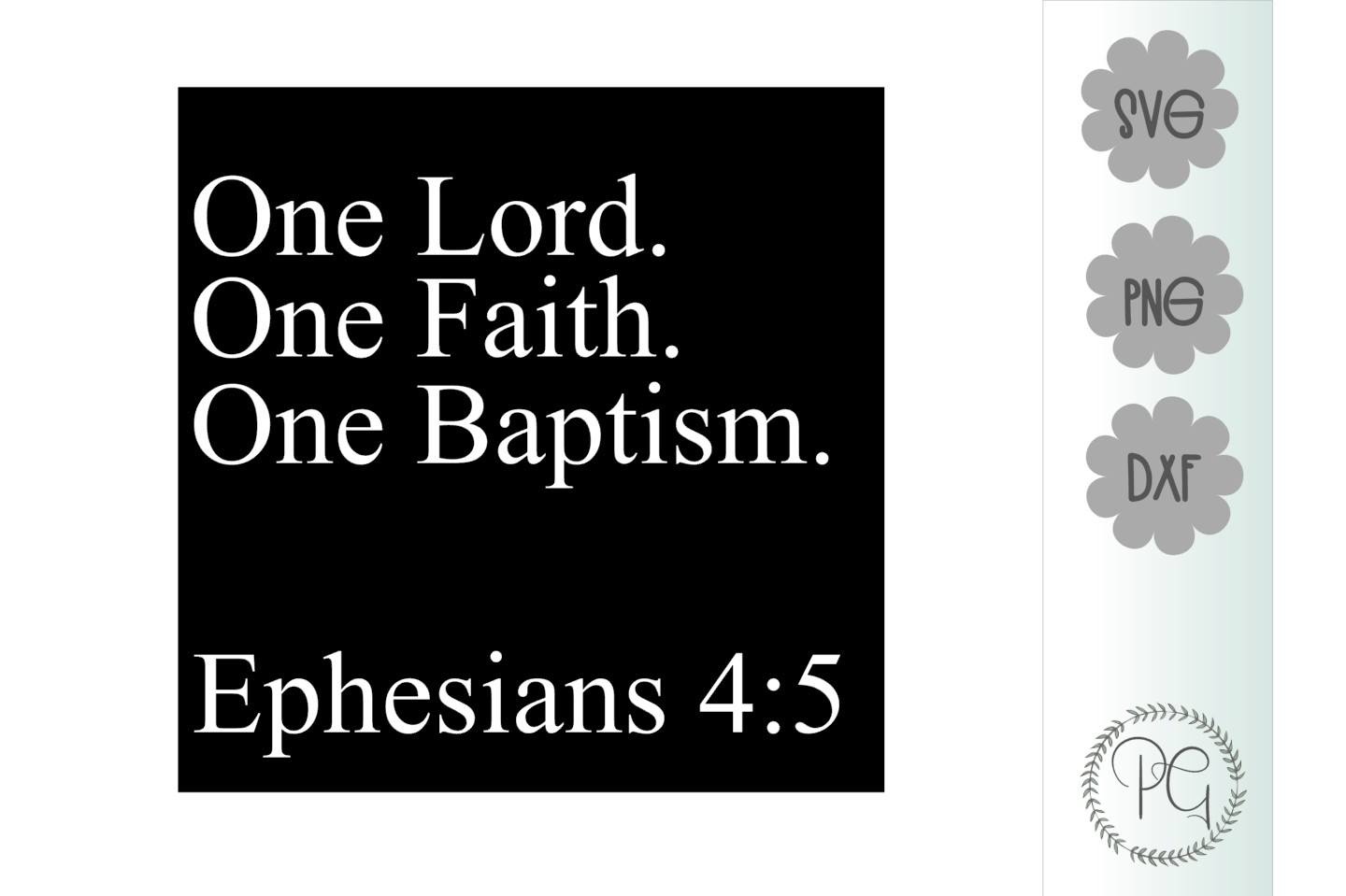 One Lord One Faith One Baptism SVG DXF PNG example image 2