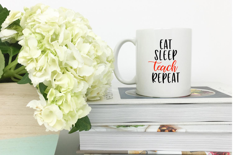 eat sleep teach repeat svg, cricut, teacher svg example image 3