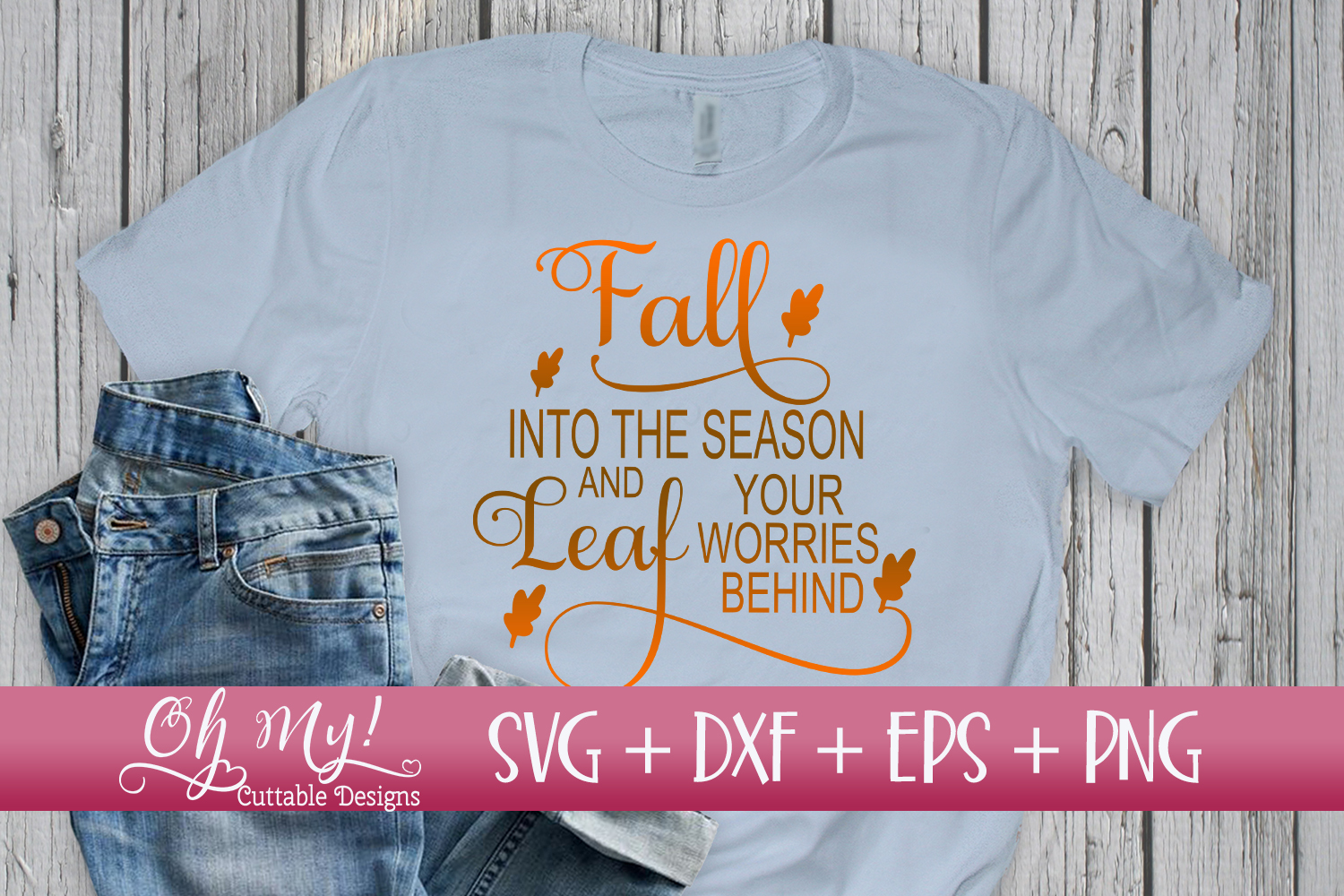 Fall Into The Season And Leaf Your Worries Behind - SVG DXF example image 2