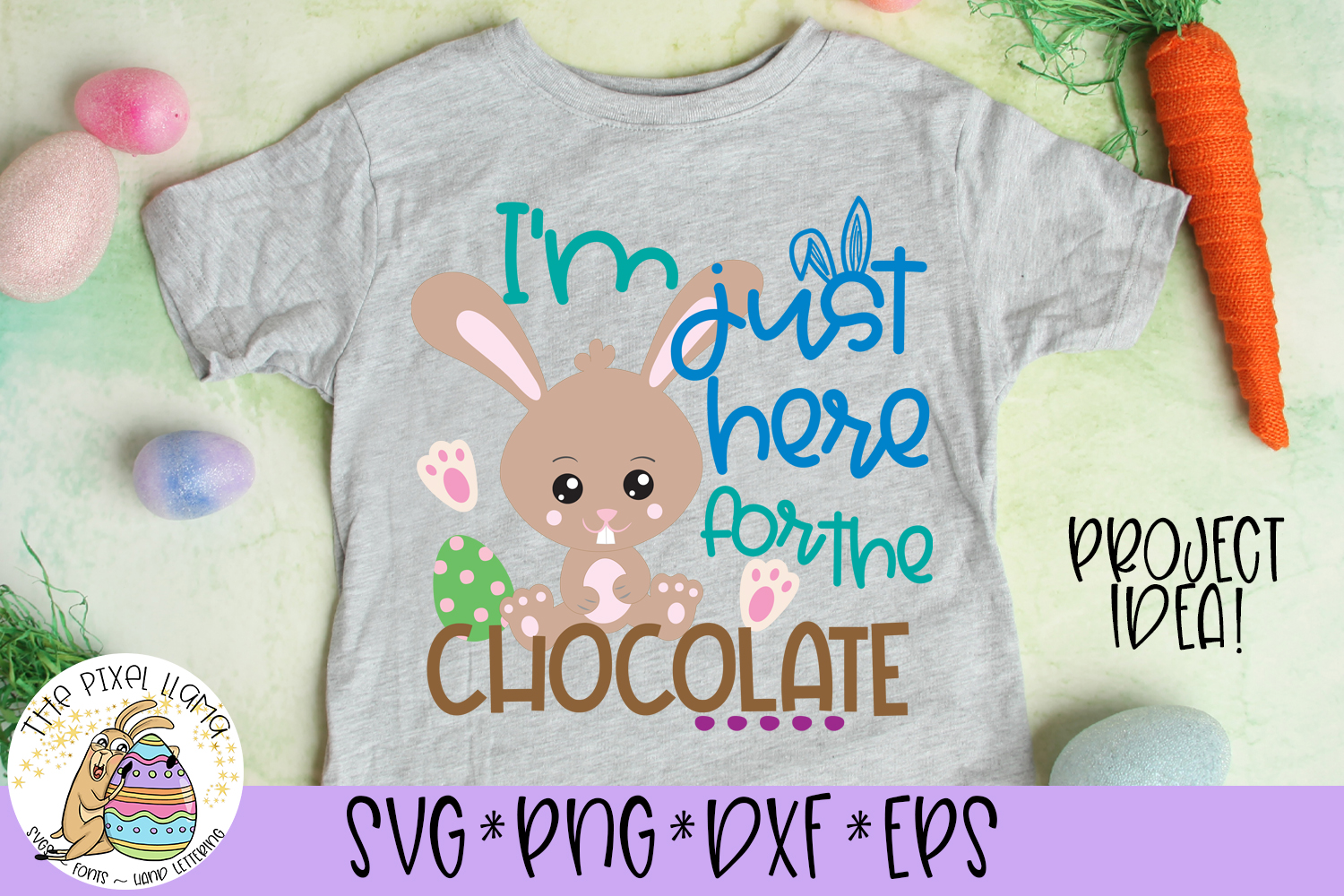 Im Just Here For The Chocolate Easter SVG Cut File example image 1
