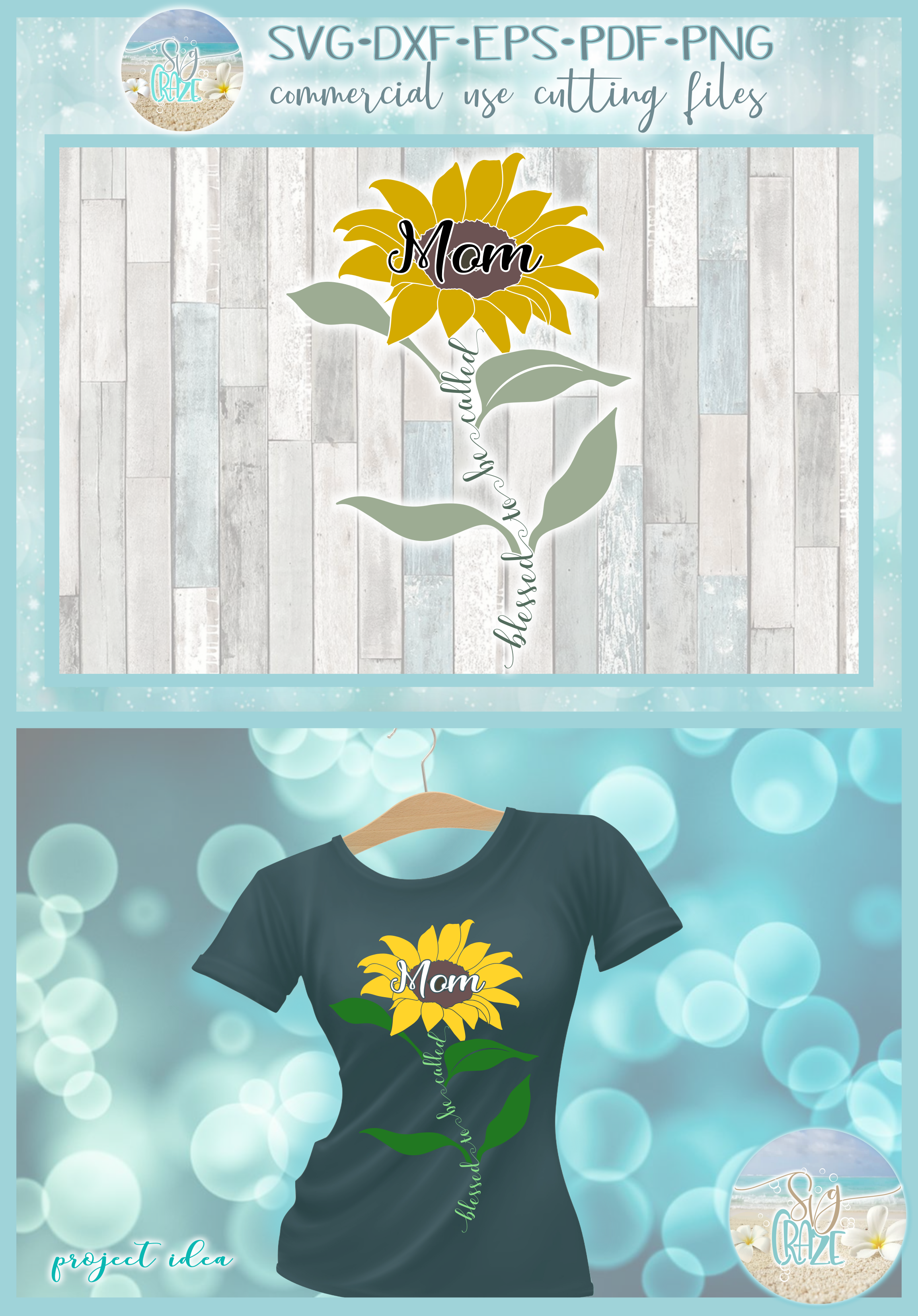 Blessed To Be Called Mom Quote with Sunflower SVG example image 4