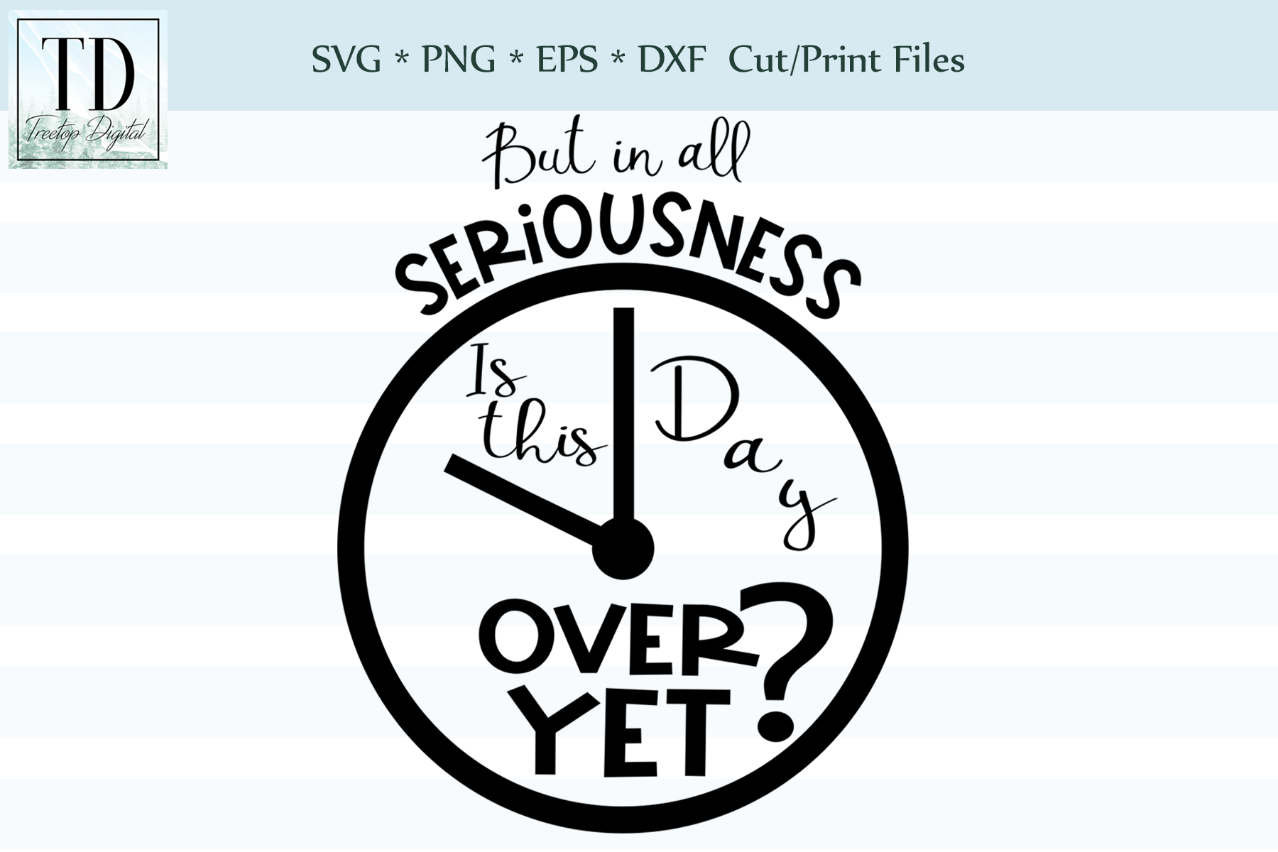 In all seriousness, is this day over yet!? SVG example image 1