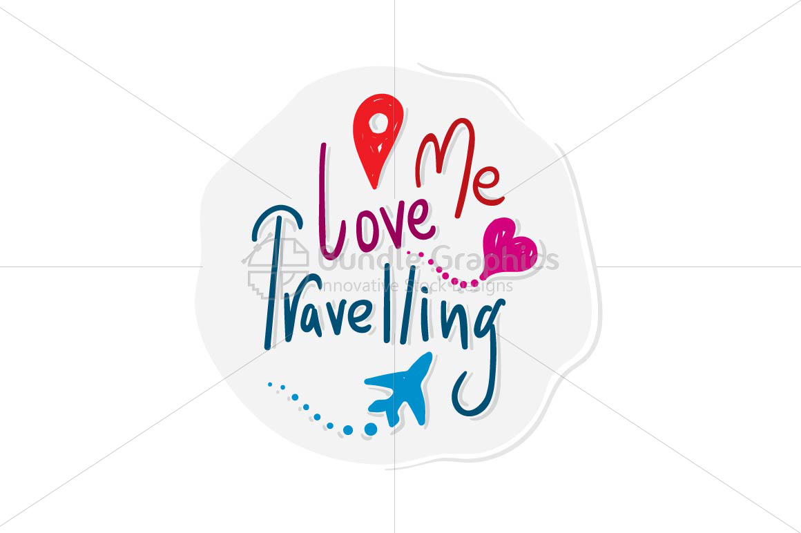 Me Love Travelling - Handwritten Graphical Illustration example image 1