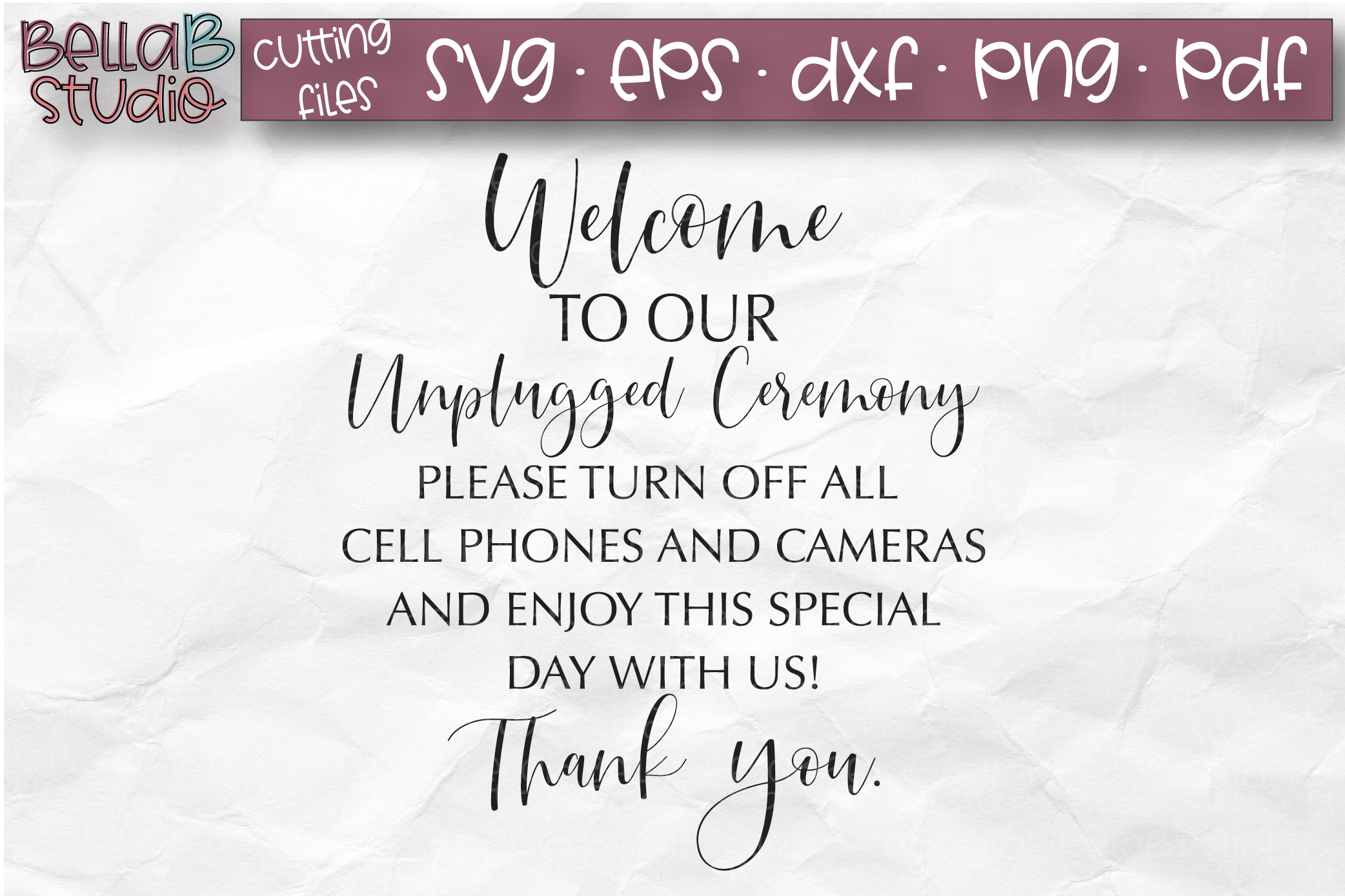 Wedding SVG, Welcome to our Unplugged Ceremony SVG File example image 2