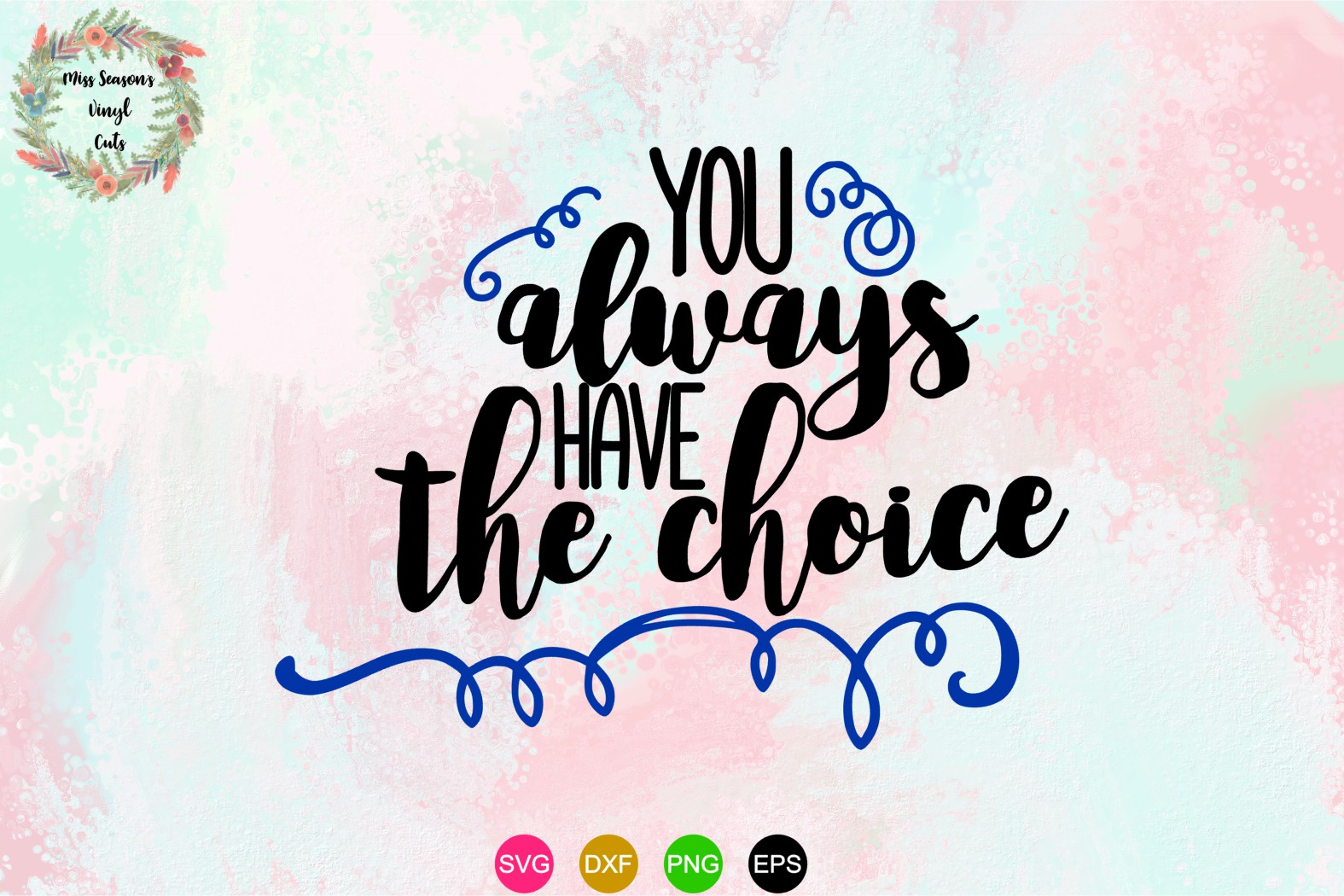 You Always have the choice SVG , Dxf, Eps, PNG example image 1