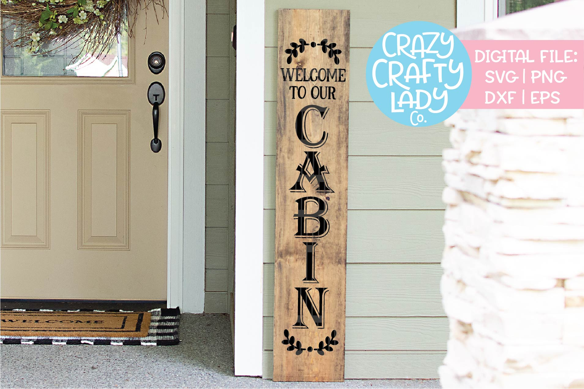 Welcome to Our Cabin Porch Sign SVG DXF EPS PNG Cut File example image 1