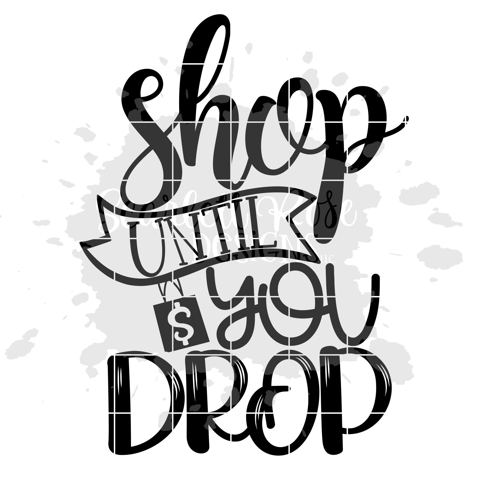 Shop until You Drop SVG - Black Friday SVG example image 2