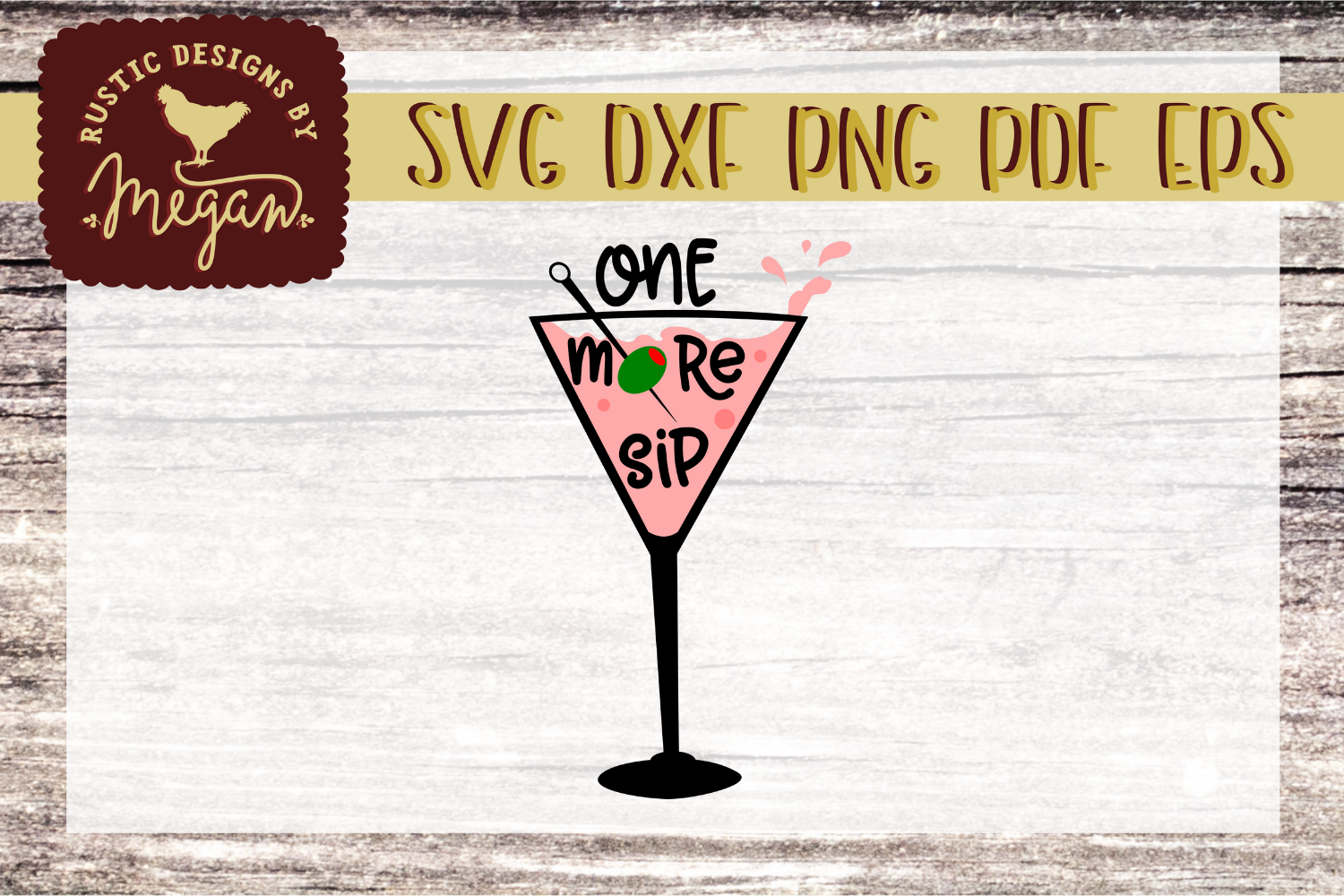 One More Sip Martini Glass Funny Drinking SVG DXF EPS Comm example image 1
