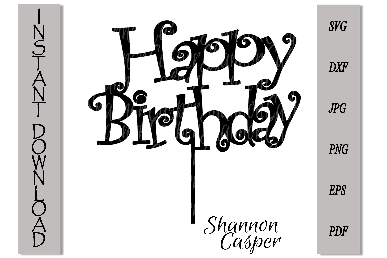 Happy Birthday Cake Topper SVG #2 example image 5