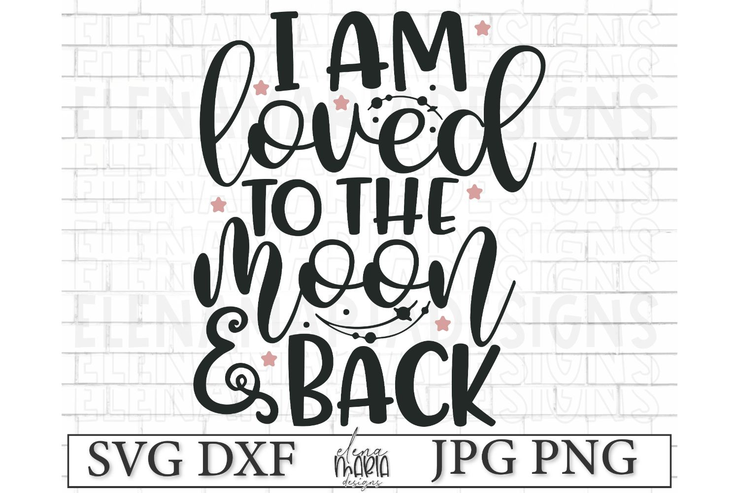 Loved To The Moon And Back | Kids Svg Dxf Png Jpg example image 2