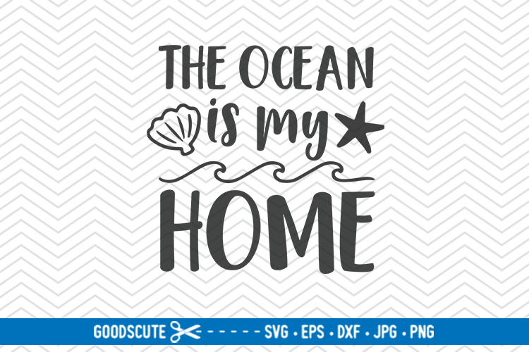 The Ocean Is My Home - SVG DXF JPG PNG EPS example image 1