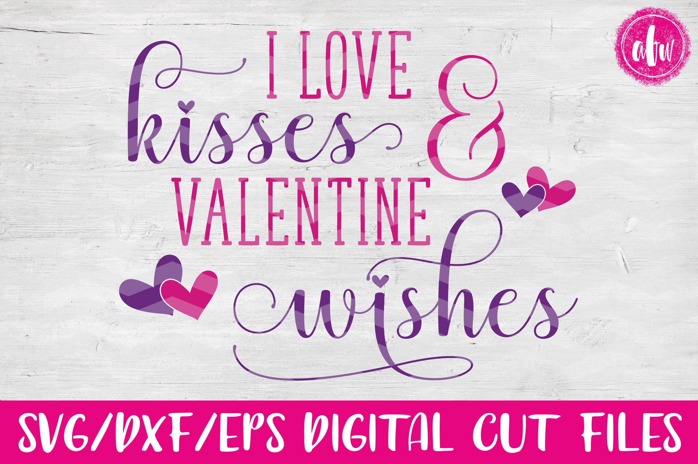 Kisses & Valentine Wishes - SVG, DXF, EPS Cut File example image 1