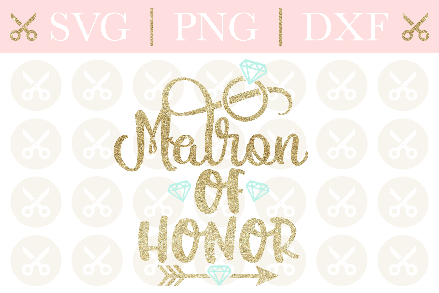 Matron Of Honor Svg Wedding Svg Bridesmaid Svg Cutting File example image 1
