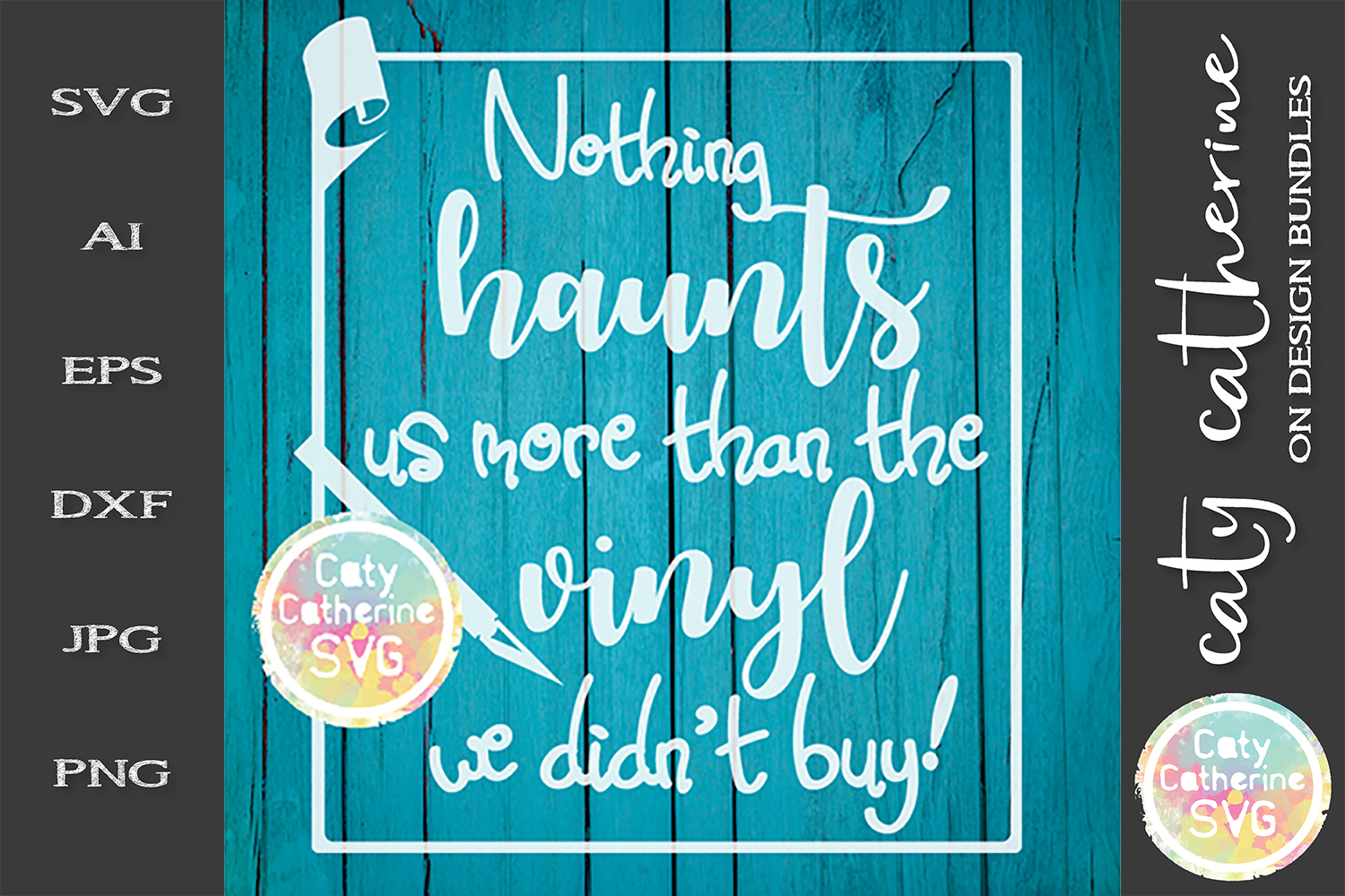 Nothing Haunts Us More Than The Vinyl We Didn't Buy! SVG example image 1