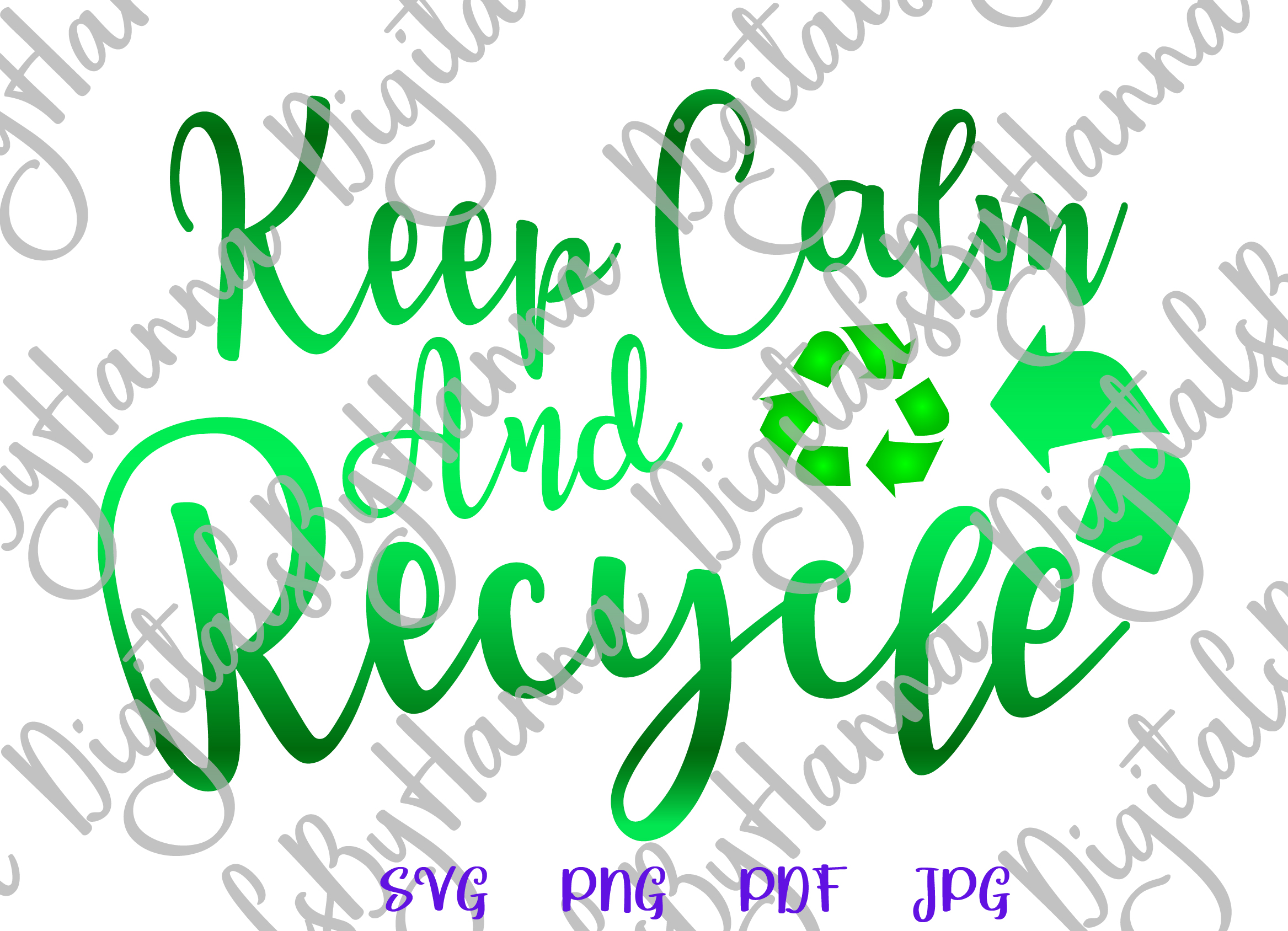 Keep Calm and Recycle Environment Motto Print & Cut PNG SVG example image 2
